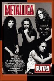 Cover of: Guitar World Presents Metallica (Guitar World Presents Series) | Metallica