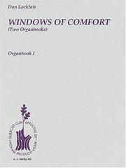 Cover of: Windows Of Comfort (Two Organbooks) | Dan Locklair