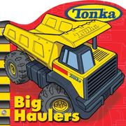 Cover of: TONKA Big Haulers by Michael Teitelbaum