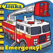 Cover of: TONKA Emergency! | Michael Teitelbaum