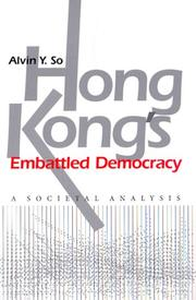 Cover of: Hong Kong's embattled democracy | Alvin Y. So