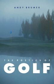 Cover of: The Poetics of Golf by Andy Brumer