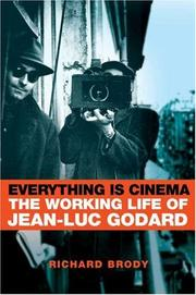 Cover of: Everything Is Cinema | Richard Brody