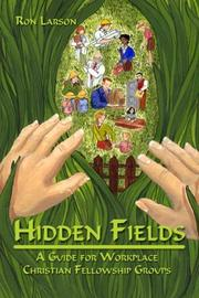 Cover of: Hidden fields | Ron Larson
