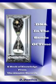 Cover of: DNA in the Sands of Time by J. Justice