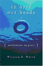 Cover of: In Over Our Heads | William R. White