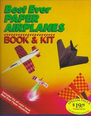 Cover of: Best Ever Paper Airplanes Book & Kit | Inc. Sterling Publishing Co.