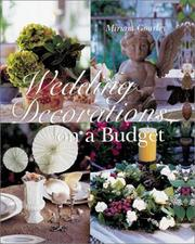 Cover of: Wedding Decorations on a Budget | Miriam Gourley