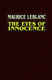 Cover of: The eyes of innocence | Maurice Leblanc