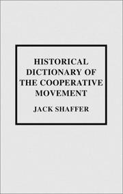 Cover of: Historical Dictionary of the Cooperative Movement | Jack Shaffer