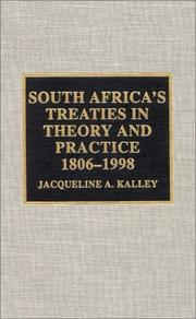 Cover of: South Africa's treaties in theory and practice, 1806-1998 by Jacqueline A. Kalley