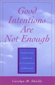 Cover of: Good Intentions Are Not Enough | Carolyn M. Shields