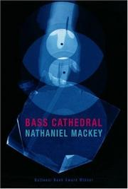 Cover of: Bass Cathedral | Nathaniel Mackey