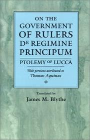 Cover of: On the government of rulers | Bartholomew of Lucca