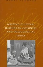 Cover of: Writing cultural history in colonial and postcolonial India | Henry Schwarz