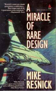 Cover of: A Miracle of Rare Design by Mike Resnick