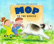 Cover of: Mop to the rescue | Martine Schaap