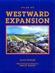 Cover of: Atlas of Westward Expansion by Alan Wexler