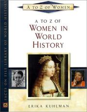 Cover of: A to Z of women in world history | Erika A. Kuhlman