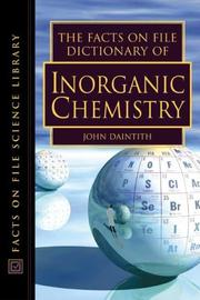 Cover of: The Facts on File Dictionary of Inorganic Chemistry (Facts on File Science Dictionary) by John Daintith