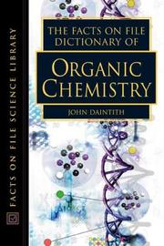 Cover of: The Facts on File Dictionary of Organic Chemistry (Facts on File Science Dictionary) | John Daintith