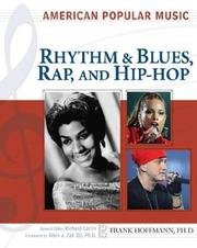 Cover of: Rhythm and blues, rap, and hip-hop | Frank W. Hoffmann