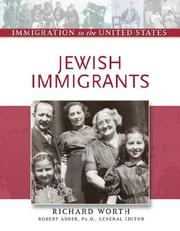 Cover of: Jewish immigrants by Richard Worth
