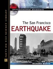Cover of: The San Francisco earthquake | Richard Worth
