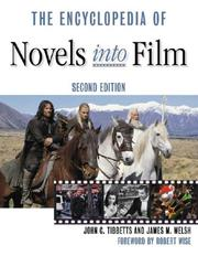 Cover of: The encyclopedia of novels into film | John C. Tibbetts