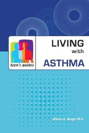 Cover of: Teen's Guide to Living with Asthma (Teen's Guides) | William E., M.D. Berger