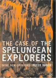 Cover of: The Case of the Speluncean Explorers by Peter Suber