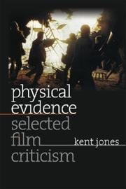 Cover of: Physical evidence by Kent Jones