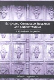 Cover of: Expanding Curriculum Research and Understanding | Nelson L. Haggerson
