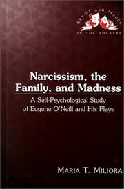 Cover of: Narcissism, the family, and madness | Maria T. Miliora