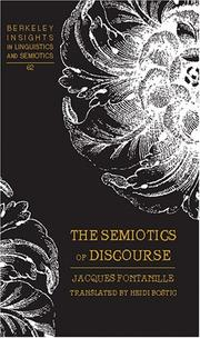 Cover of: The Semiotics of Discourse (Berkeley Insights in Linguistics and Semiotics) | Jacques Fontanille