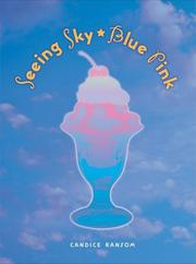 Cover of: Seeing Sky-Blue Pink (Exceptional Reading & Language Arts Titles for Intermediate Grades) | Candice F. Ransom