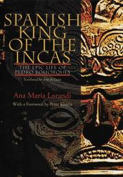 Cover of: Spanish King Of The Incas | Ana Maria Lorandi