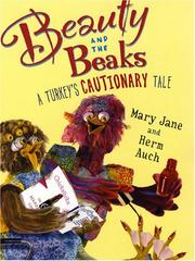 Cover of: Beauty and the Beaks by Mary Jane Auch