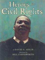 Cover of: Heroes for Civil Rights by David A. Adler