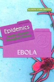 Cover of: Ebola (Epidemics) | Allison Stark Draper