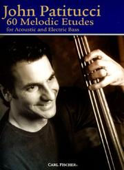 Cover of: 60 Melodic Etudes | John Patitucci
