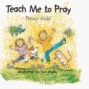 Cover of: Teach Me to Pray | Pennie Kidd