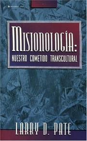 Cover of: Misionología | Larry D. Pate