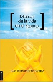 Cover of: Manual de la Vida en el Espiritu by Juan R. Fernández