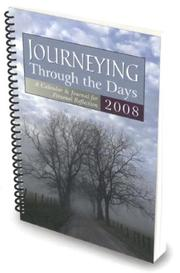 Cover of: Journeying Through the Days 2008 | Byron Jorjorian