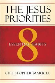 Cover of: The Jesus Priorities | Christopher Maricle