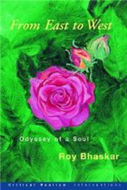 Cover of: From East to West: Odyssey of a Soul (Critical Realism: Interventions) | Roy Bhaskar