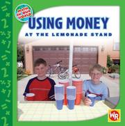 Cover of: Using Money at the Lemonade Stand (Math in Our World) | Amy Rauen