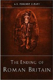 Cover of: The ending of Roman Britain | A. S. Esmonde Cleary