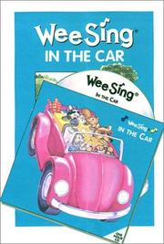 Cover of: Wee Sing in the Car book and cd | Susan Hagen Nipp